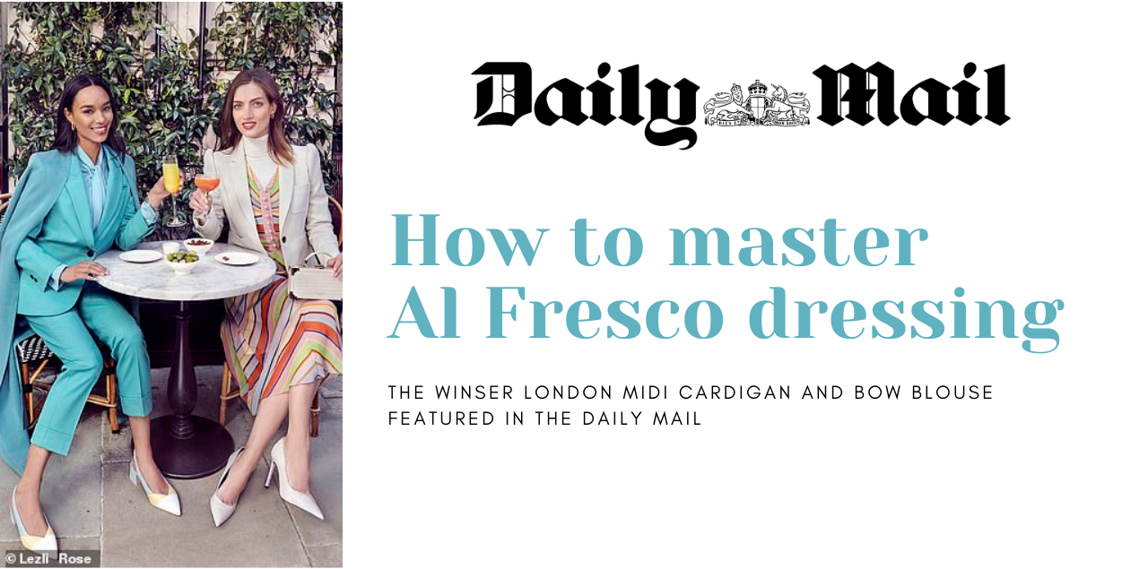How to master  Al Fresco dressing - The Winser London Midi Cardigan and Bow Blouse featured in the daily mail